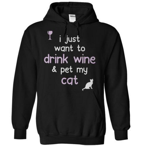 Drink Wine & Pet My Cat Hoodie