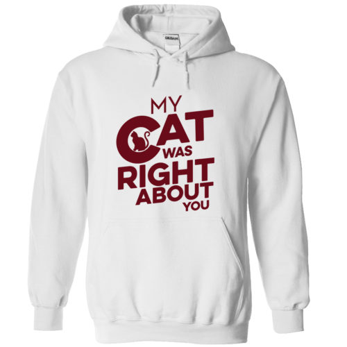 My Cat Was Right – Light Version Hoodie