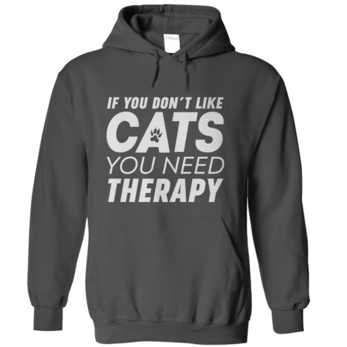 If You Don't Like Cats Hoodie – Dark Version