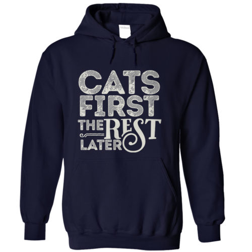 Cats First Hoodie
