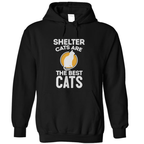 Shelter Cats Are The Best Cats Hoodie