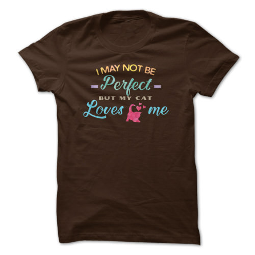 I-may-not-be-perfect-Cat-Shirt-Brown-500x500