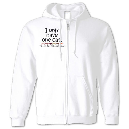 I Only Have One Cat Zip Hoodie