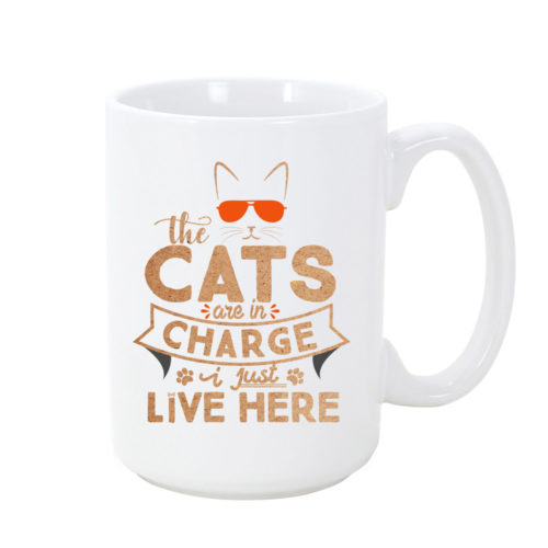 The Cats Are In Charge Mug