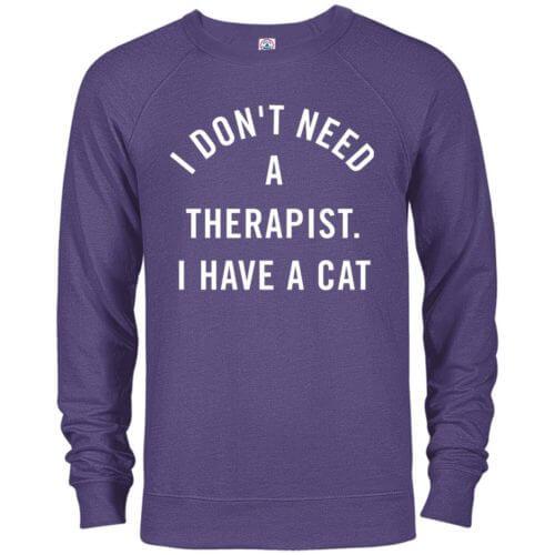 I Don't Need A Therapist Premium Crew Neck Sweatshirt