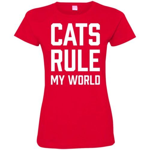 Cats Rule My World Fitted Tee