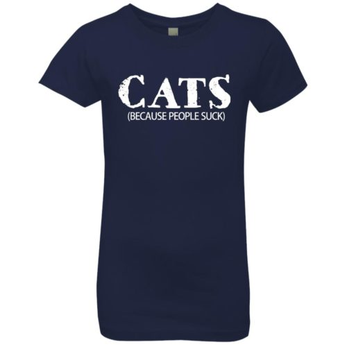 Cats: Because People Suck Girls' Premium Tee