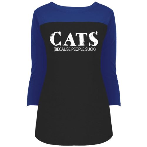 Cats: Because People Suck Colorblock 3/4 Sleeve