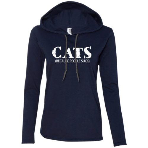 Cats: Because People Suck Fitted T-Shirt Hoodie