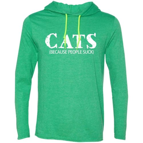 Cats: Because People Suck Lightweight T-Shirt Hoodie