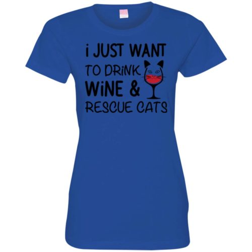 Drink Wine & Rescue Cats Fitted Tee