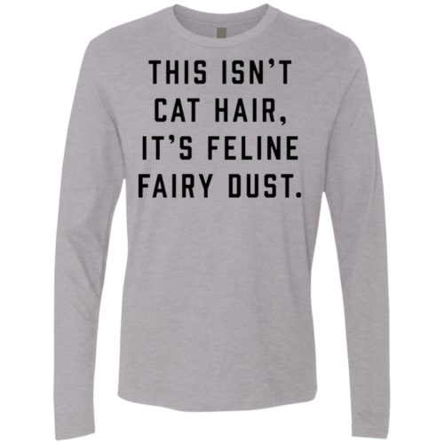 Feline Fairy Dust Premium Long Sleeve Tee