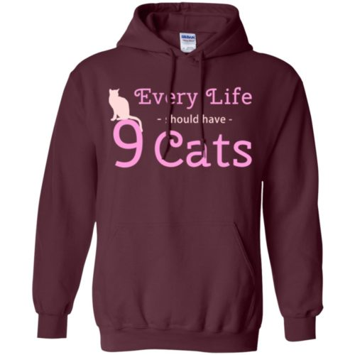 Every Life Should Have Pullover Hoodie