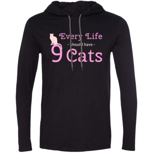 Every Life Should Have T-Shirt Hoodie