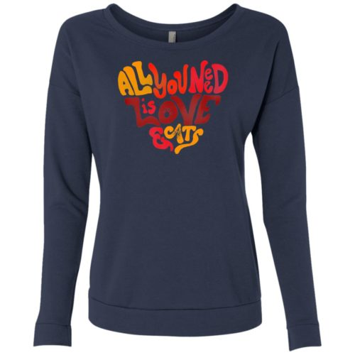 All You Need Is Love & Cats Scoop Neck Sweatshirt