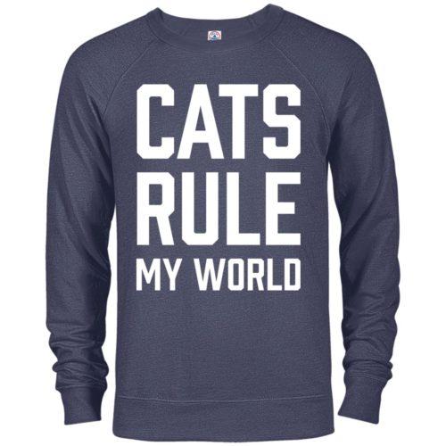 Cats Rule My World Premium Crew Neck Sweatshirt