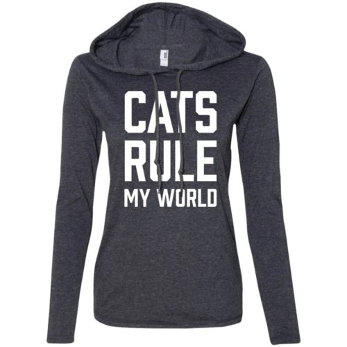Cats Rule My World Fitted T-Shirt Hoodie