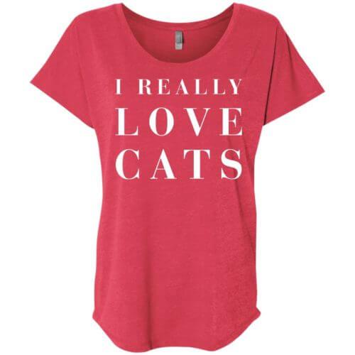 I Really Love Cats Slouchy Tee