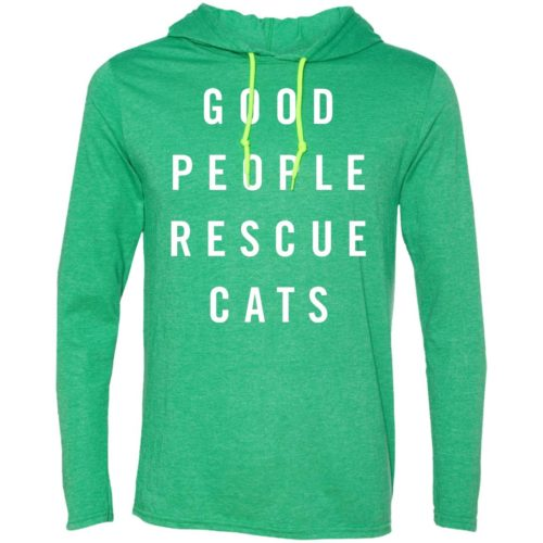 Good People Rescue Cats Lightweight T-Shirt Hoodie