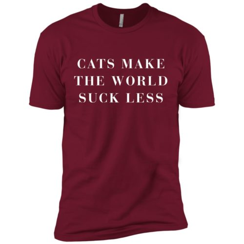 Cats Make The World Suck Less Premium Tee