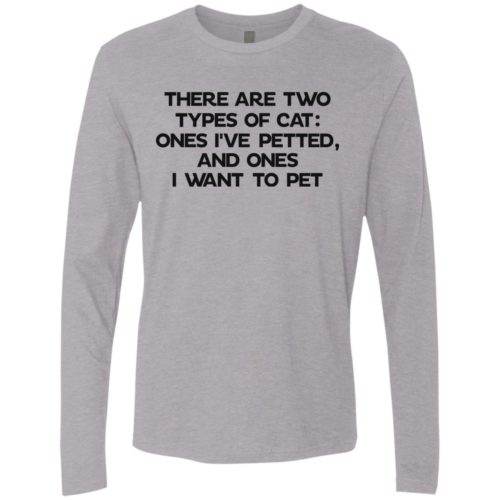 Two Types Of Cat Premium Long Sleeve Tee
