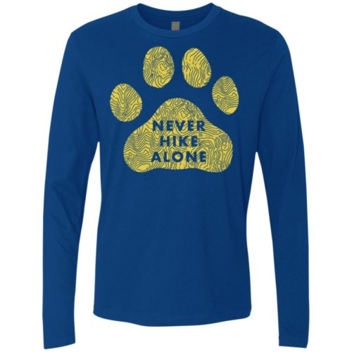 Never Hike Alone Premium Long Sleeve Tee