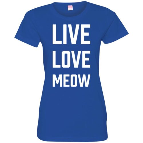 Live Love Meow Fitted Tee