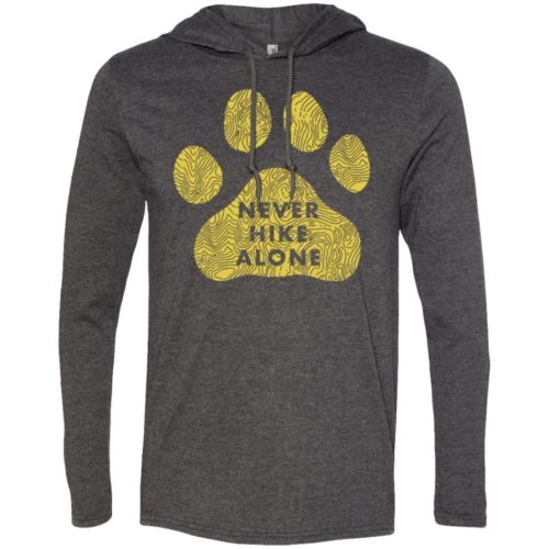 Never Hike Alone T-Shirt Hoodie