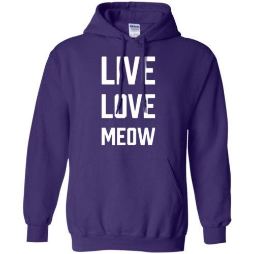 Live Love Meow Pullover Hoodie