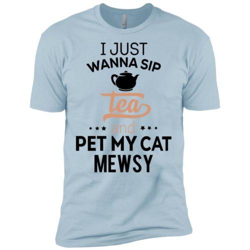 Sip Tea & Pet My Cat Personalized Premium T-Shirt