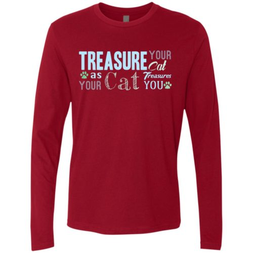 Treasure Your Cat Premium Long Sleeve Tee
