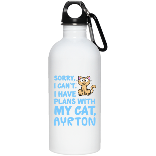 I Have Plans Personalized Stainless Steel Water Bottle