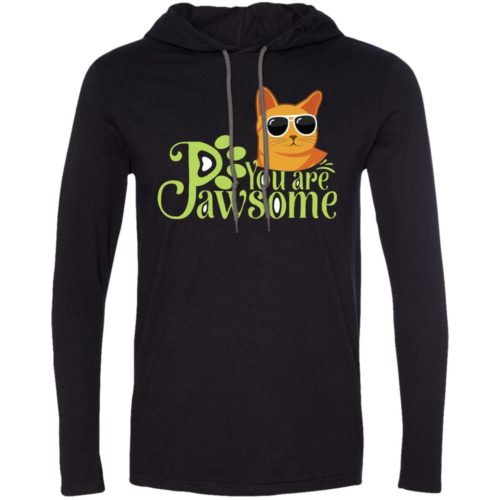 You Are Pawsome T-Shirt Hoodie