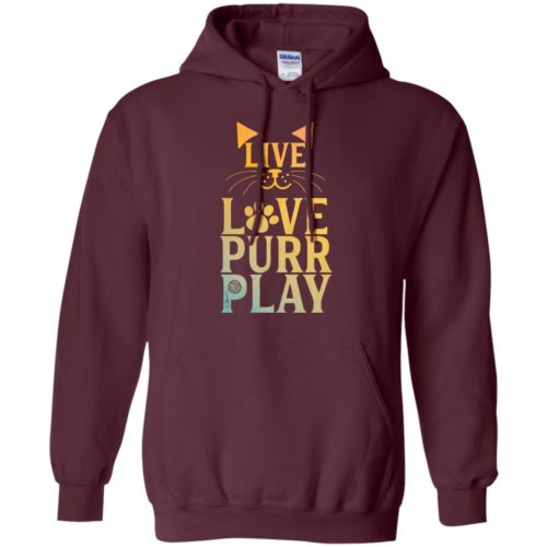 Live Love Purr Play Pullover Hoodie
