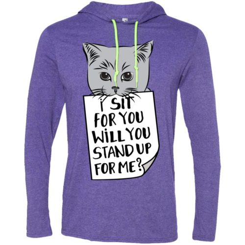 I Sit For You T-Shirt Hoodie