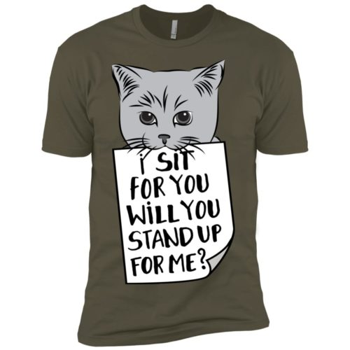I Sit For You Premium Tee