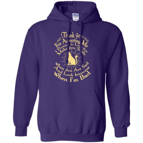 Thank You For Adopting Me Pullover Hoodie