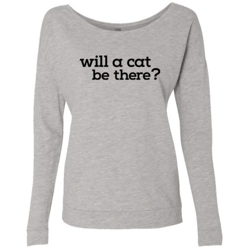 Will A Cat Be There Scoop Neck Sweatshirt