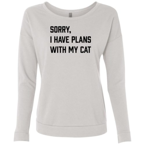 Sorry I Have Plans Scoop Neck Sweatshirt