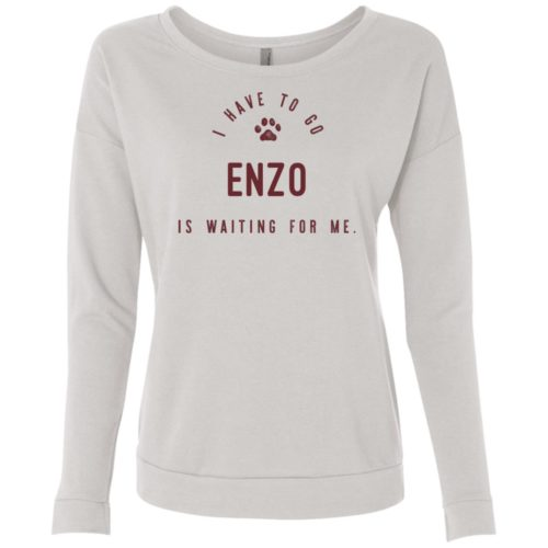 I Have To Go Personalized Scoop Neck Sweatshirt