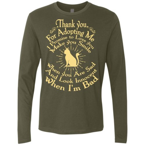 Thank You For Adopting Me Premium Long Sleeve Tee