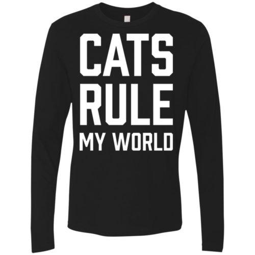 Cats Rule My World Premium Long Sleeve Shirt