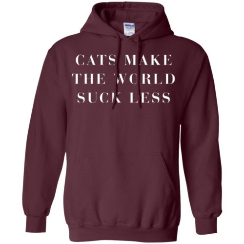 Cats Make The World Suck Less Pullover Hoodie