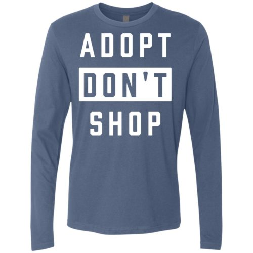 Adopt Don't Shop Premium Long Sleeve Tee