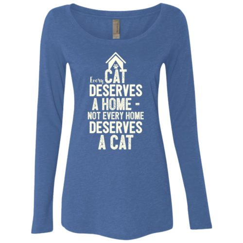 Every Cat Deserves Fitted Scoop Neck Long Sleeve