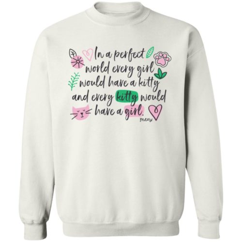 In A Perfect World White Sweatshirt